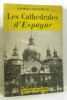 Les cathédrales d'Espagne tome second. Pillement