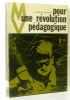 Pour une révolution pédagogique. Wittwer