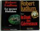 Le secret Halidon + Le duel des Gémeaux. Ludlum