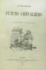 Futurs Chevaliers  illustrations de Edouard Zier. Balleyguier