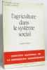 L'agriculture dans le système social (recueil d'articles). Gervais  Nallet  Coulomb