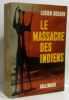 Le massacre des. Bodard