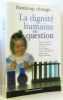 La dignité humaine en question : Handicap  clonage. Aumonier Nicolas