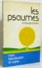 Le Livre des psaumes. Bible. A. T. Psaumes. Français. Alliance Biblique Universelle. 1978  Alliance Biblique Universelle