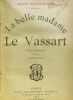 Le Vassart - la belle madame (5e édition). Bauquenne