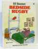 Bedside Rugby. Beaumont Bill
