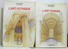 L'Art gothique + L'art Roman (2 volumes). Jean-Pierre Willesme