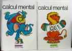 Calcul mental  cours préparatoire CP+ cours élémentaire CE1 --- deux volumes. Collectif