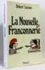 La Nouvelle franconnerie. Lassus Robert