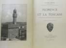 Florence et la Toscane; paysages et monuments  moeurs et souvenirs historiques. Muntz
