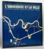 L'universite Et La Ville - Le Pan-Université : Lecture D'un Concours D'idées. Hodde