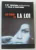 Au nom de la loi - 12e festival international du film d'histoire (21-26 novembre 2001). Collectif