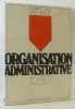 Organisatrice administrative - Tome premier. Reix  Seguy