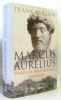 Marcus Aurelius: Warrior  Philosopher  Emperor (texte anglais). McLynn