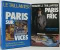 Paris sur vices + Paris sur fric (deux volumes). Taillanter Le