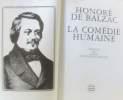 La comédie humaine 11 volumes (voir descriptif complet): Physiologie du mariage + Eugénie Grandet + La peau de chagrin + El verdugo + César Birotteau. ...