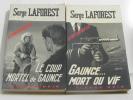 Le coup mortel de gaunce - gaunce... mort ou vif. Laforest Serge