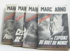 Les espions du bout du monde. Arno Marc