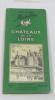 Château de la loire - guide du pneu michelin 1952-1953. Anonyme