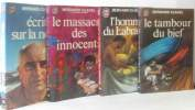 Ecrit sur la neige + Le massacre des innocents + l'homme du Labrador + le Tambour du bief (4 volumes). Clavel