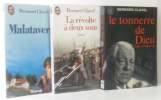 Malataverne + la révolte à deux sous + le tonnerre de Dieu --- trois volumes. Clavel  Bernard