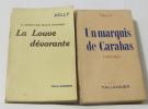 Lot de 2 livres - Un marquis de carabas - la louve dévorante (la maison des belles colonnes). Delly