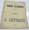 Fantaisie sur un thème allemand pour piano. Leybach J