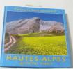 Hautes Alpes grandeur nature. Mannent J. Mannent R