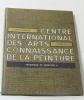 Connaissance de la peinture tome VI technique et création II. Berger René