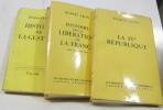 (lot de 3 livres - les grandes études contemporaines) La IVe république - Histoire de la libération de la france juin 1944-mai 1945 - l'histoier de la ...