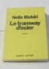 Le tramway d'osier - les patries étrangères I. Bielski Nella