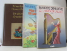 Lot de trois livres : un chien une saison -L'amour flou - pour amuser les coccinelles. Denuziere Maurice