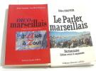 (Lot de deux livres) Dico marseillais: D'Aïoli à Zou! - le parler marseillais. Jean-Michel Kasbarian Daniel Argomathe
