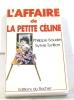 L'Affaire de la petite Céline. Boudin Turillon