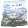 Sublime France. Etienne Jean-Louis (Préface)  Franchini Philippe Mulliez Frank