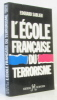 L'école française du terrorisme. Sablier