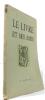 Le livre et ses amis lot de 7 revues : n°5-mars 1946 - n°6-avril 1946 - n°9-juillet 1946 - n°10-aout 1946 - n°11-septembre 1946 - n°12-octobre 1946 - ...