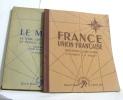(Lot de 2 livres) Le monde - france union française (géographie cours moyen et cep). Mory F Chabot G