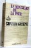 Le ministère de la peur. Greene Graham