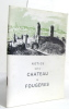 Notice sur le chateau de fougères (citadelle du duché de bretagne). Anonyme