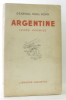 Argentine - terre promise. Azan  Paul (Général)