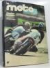 La moto (préface de Jean Pierre Beltoise. Lacombe Christian