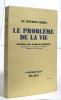 Le problème de la vie. Dr Maurice Vernet