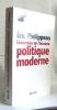 L'invention de l'homme politique moderne. Phélippeau Eric