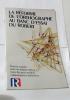 La Réforme De L'orthographe Au Banc D'essai Du Robert - Dossier Complet Texte Du Journal Officiel Listes Des Mots Modifiés Commentaires Et ...