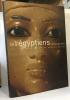 Les égyptiens (Ancien prix éditeur : 45 50 Euros). Lichtenberg Roger Dunand Françoise