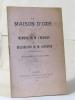 La maison d'ozé - mémoire de m.l'heureux et déclaration de m.leprêtre à la séance du 13 aout 1900. M.leprêtre