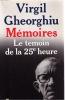 Memoires : le témoin de la vingt-cinquième heure. Cv Gheorghiu