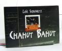 Chahut bahut. Schvartz Loïc