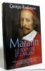 Mazarin Le Pouvoir Et L'argent. Georges Bordonove